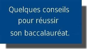 Conseils de réussite pour le baccalauréat S ou ES 2017.