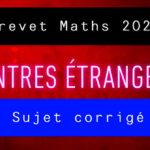 Brevet Maths 2021 Centres étrangers : sujet et corrigé du brevet